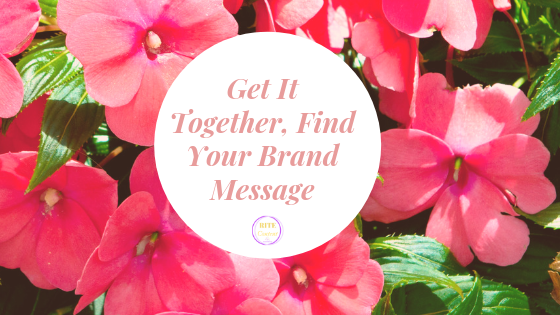 orange flowers background with Get it together, find your brand message in the front