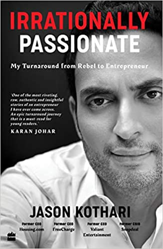 Book cover: Irrationally Passionate: My Turnaround from Rebel to Entrepreneur